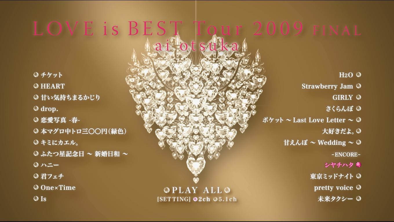 2870.大冢爱.Ai-Otsuka-Love-is-Best-Tour-2009-Final.日本演唱会.42.4G.1080P蓝光原盘.DengShe.com_.2