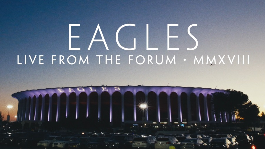 Eagles - Live from the Forum MMXVIII 2020 (5)